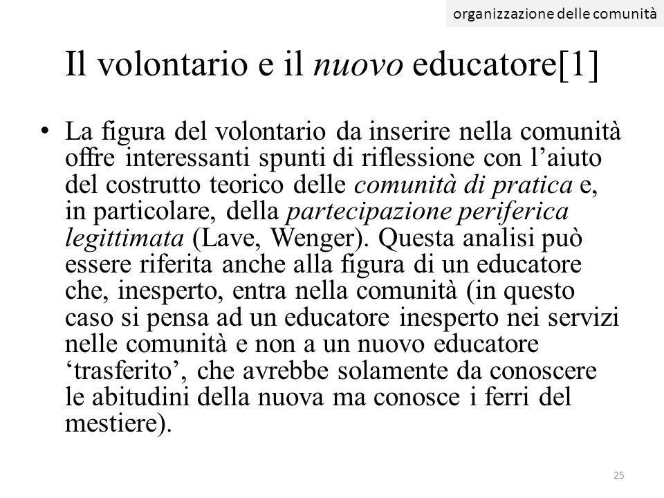 Il volontario e il nuovo educatore[1]